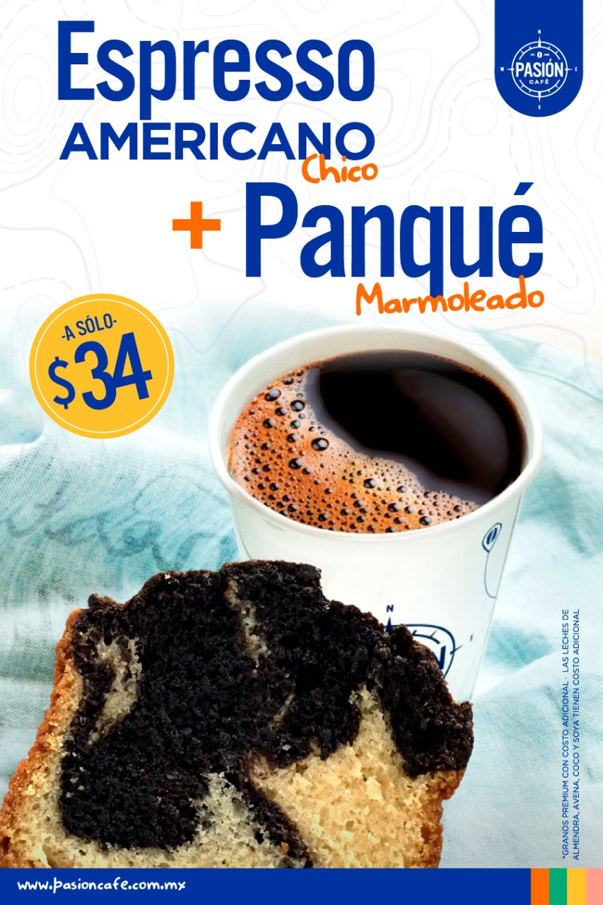 Pasión Café Espresso Americano + Panqué